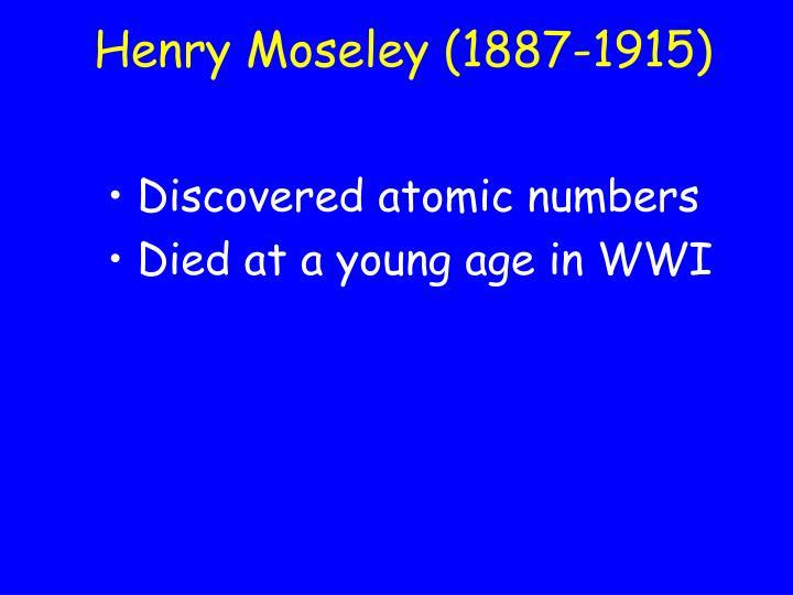 Henry Moseley (1887-1915)