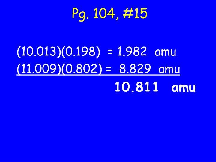 Pg. 104, #15