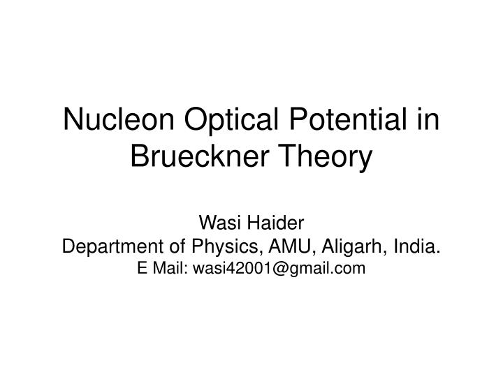 Nucleon Optical Potential in Brueckner Theory