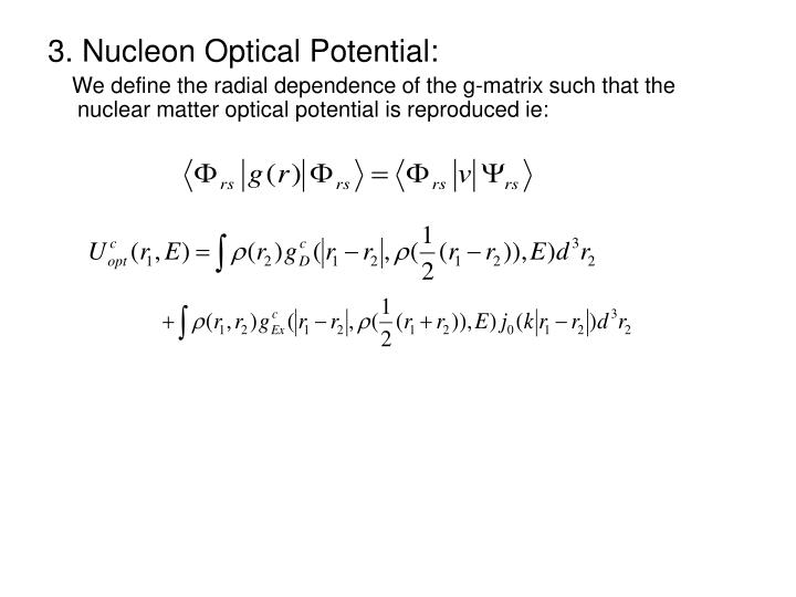 3. Nucleon Optical Potential: