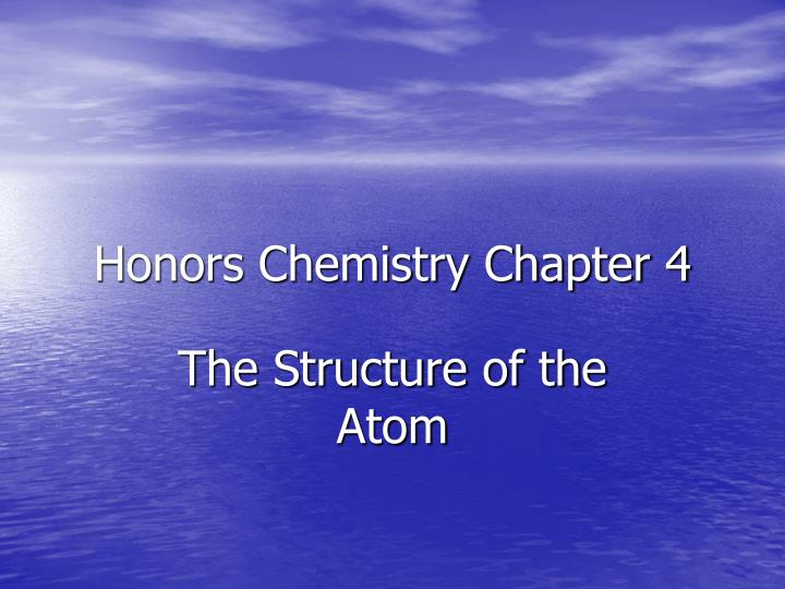 Honors Chemistry Chapter 4