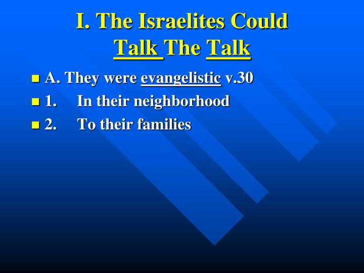 I the israelites could talk the talk