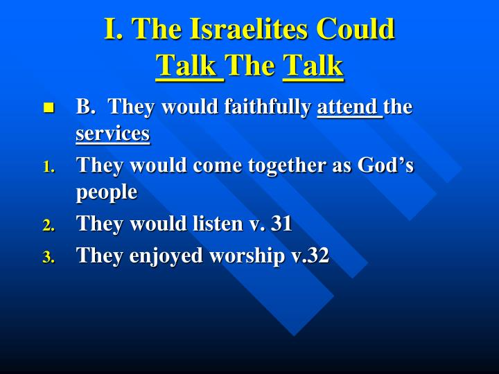 I the israelites could talk the talk1