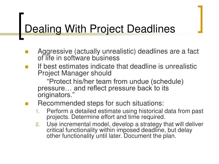 Dealing With Project Deadlines