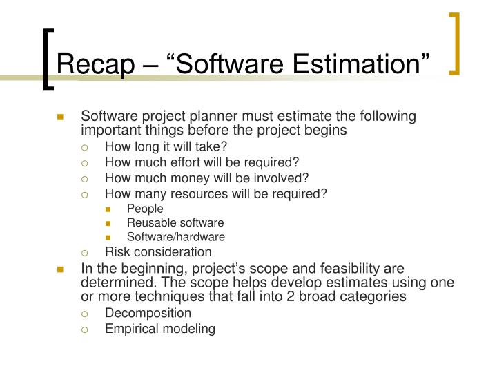 Recap software estimation