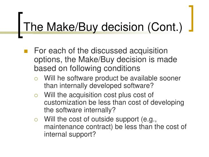 The Make/Buy decision (Cont.)