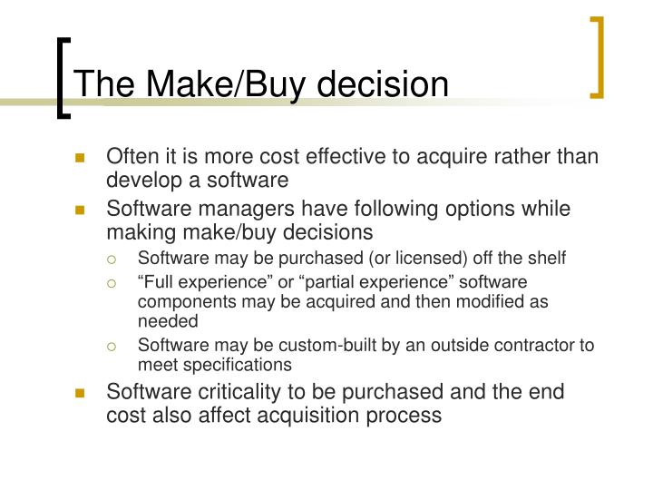 The Make/Buy decision