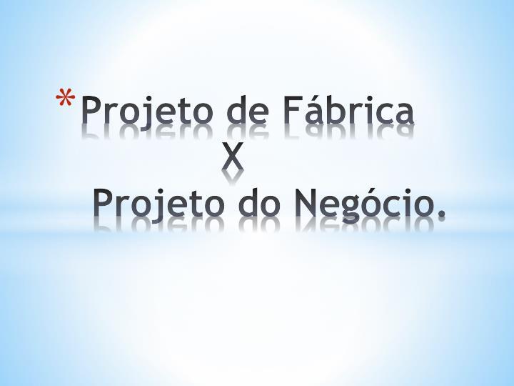 Projeto de Fábrica