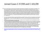joined cases c 57 09 and c 101 09