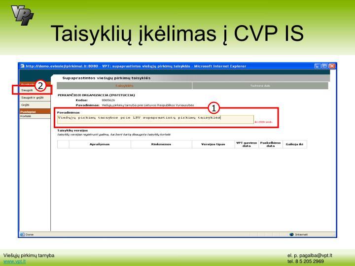 Taisyklių įkėlimas į CVP IS