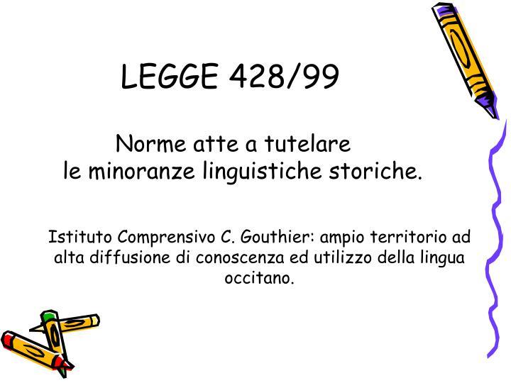 LEGGE 428/99