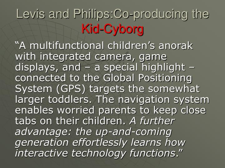 Levis and Philips:Co-producing the