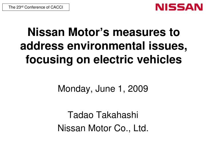 Nissan motor s measures to address environmental issues focusing on electric vehicles
