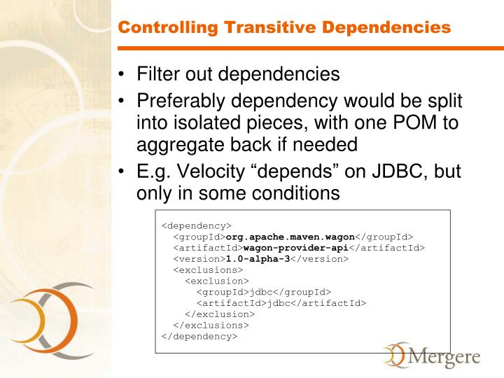 Controlling Transitive Dependencies