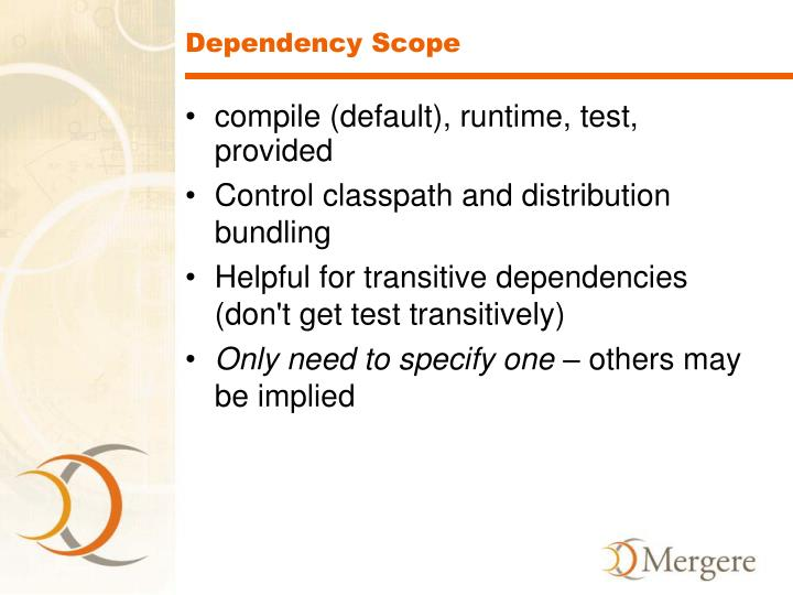 Dependency Scope