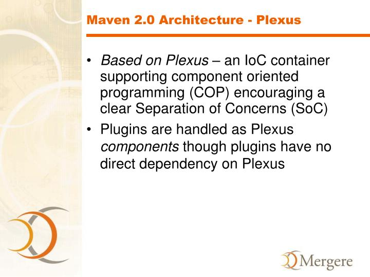 Maven 2.0 Architecture - Plexus
