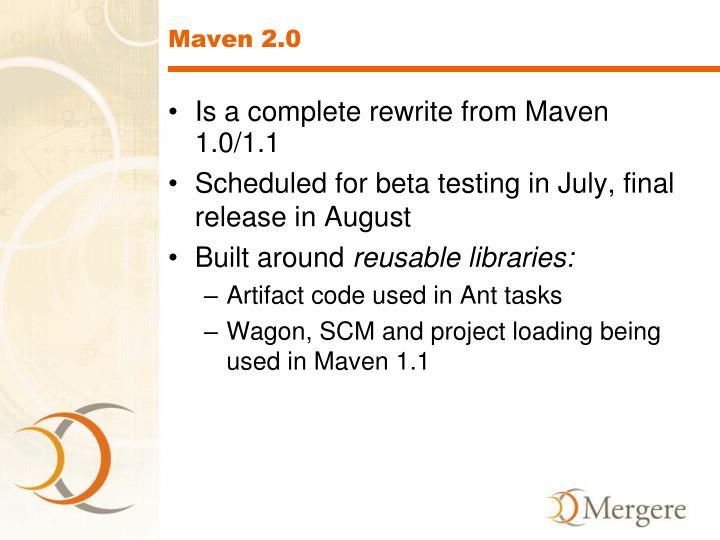 Maven 2.0