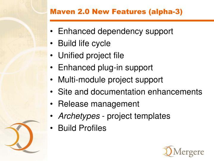 Maven 2.0 New Features (alpha-3)