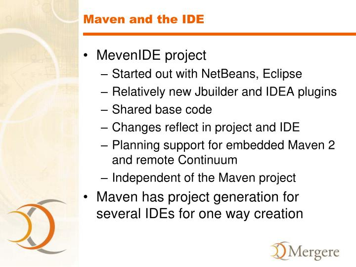 Maven and the IDE