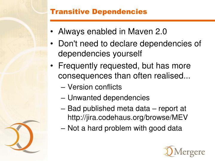 Transitive Dependencies