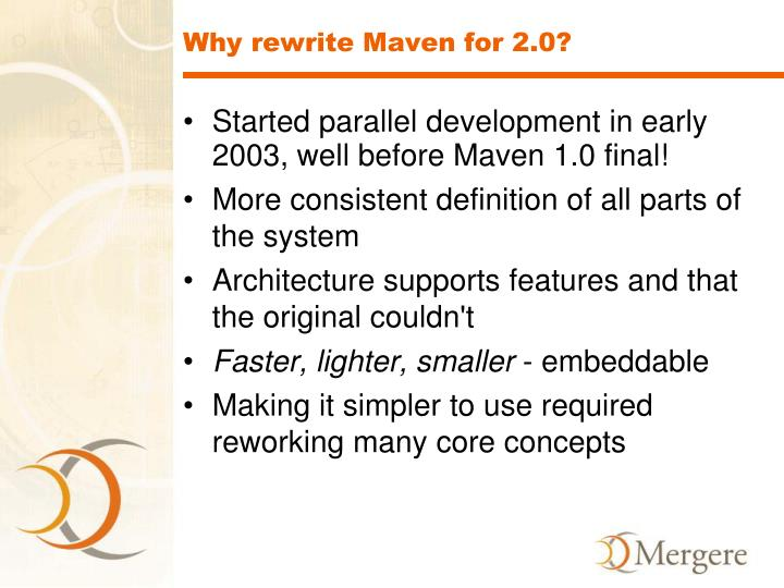 Why rewrite Maven for 2.0?