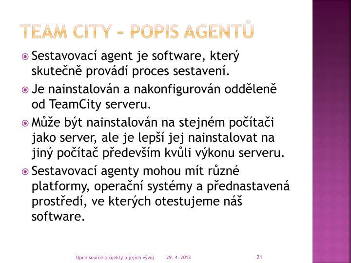 TEAM CITY – popis agentů