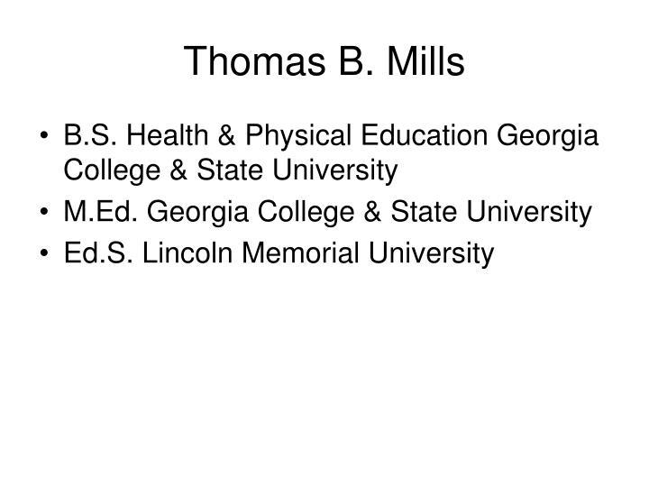 Thomas B. Mills