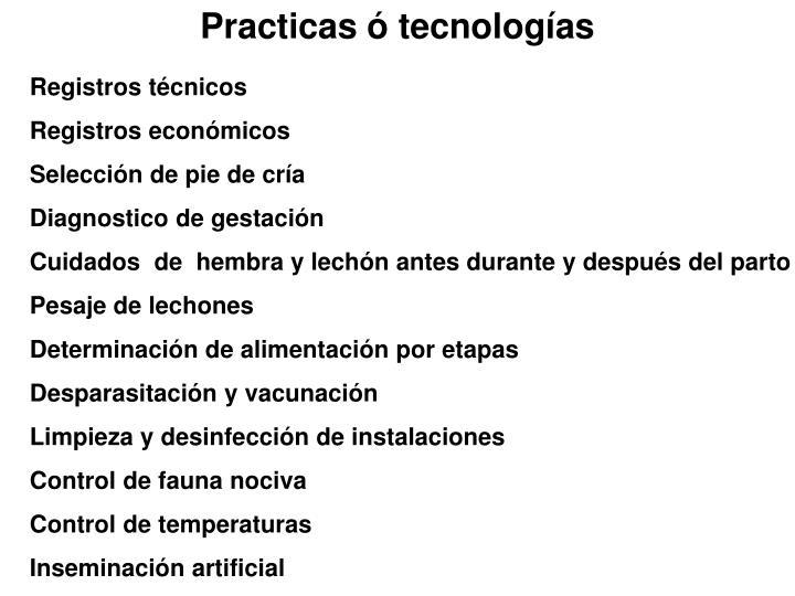 Practicas ó tecnologías