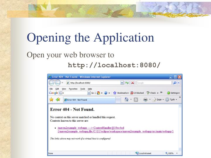 Opening the Application