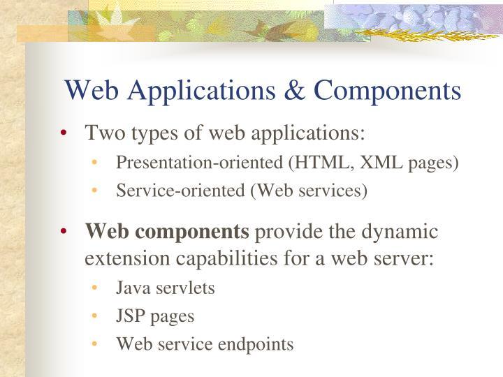 Web Applications & Components