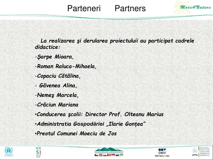 Parteneri      Partners