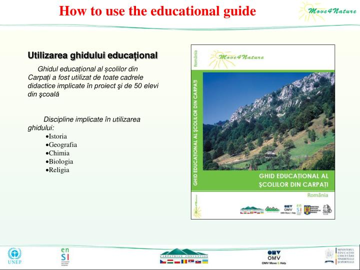 How to use the educational guide