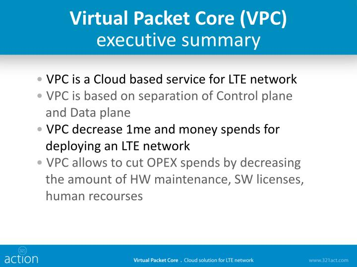 Virtual Packet Core (VPC)