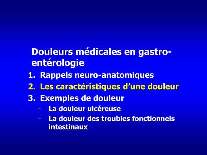 Douleurs médicales en gastro-entérologie