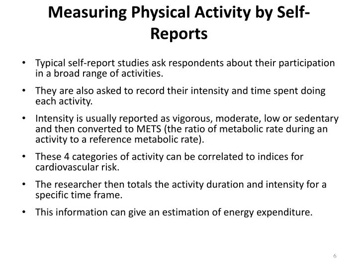 Measuring Physical Activity by Self-Reports