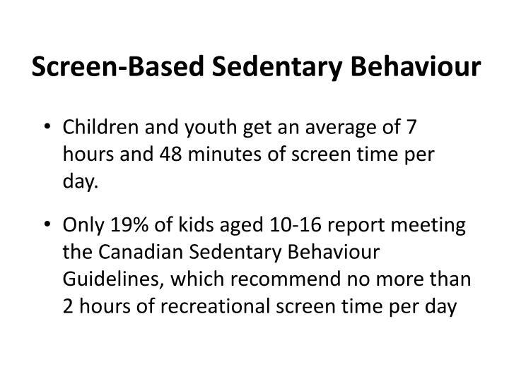 Screen-Based Sedentary Behaviour