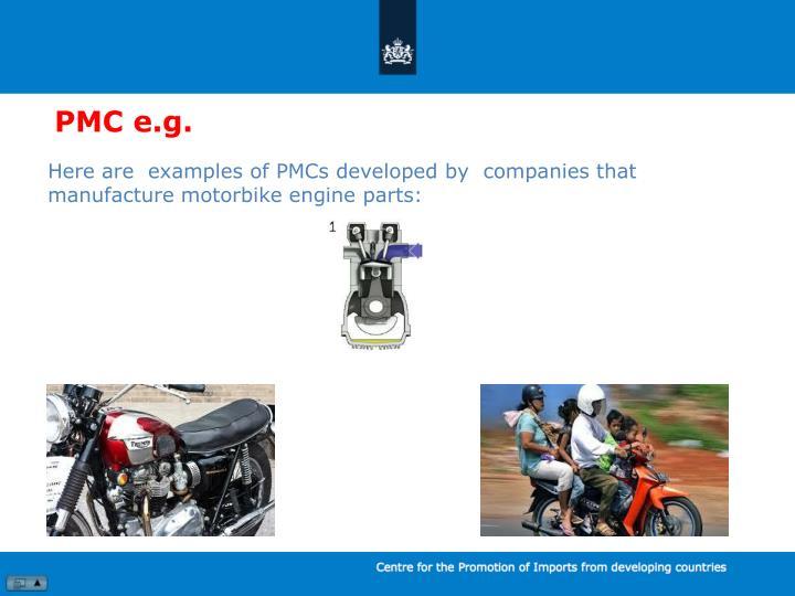 PMC e.g.