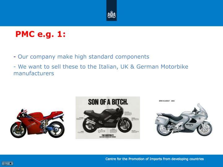 PMC e.g. 1: