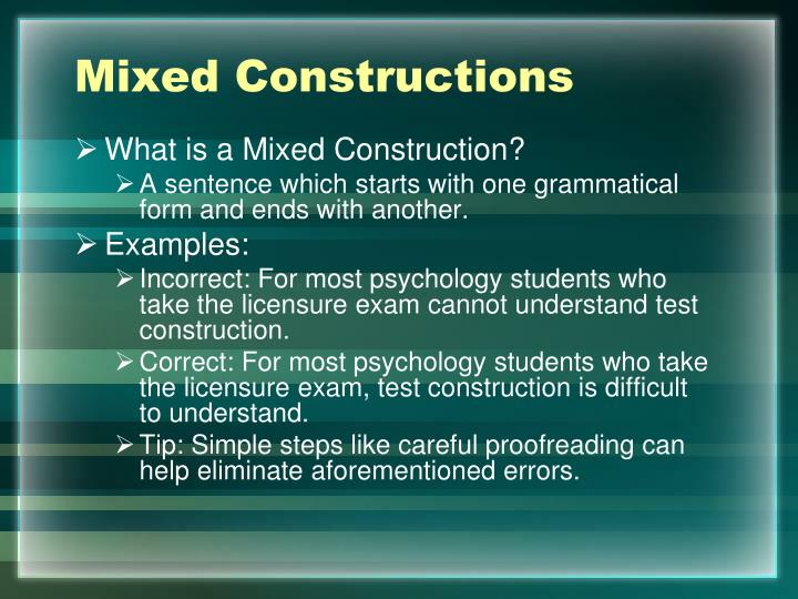 Mixed Constructions