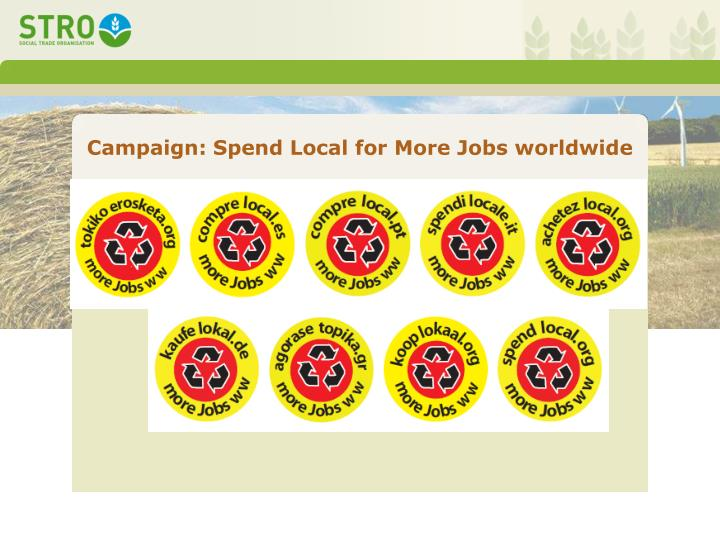 Campaign: Spend Local for More Jobs worldwide