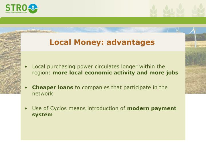 Local Money: advantages