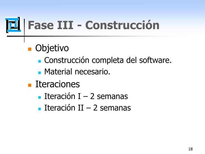 Fase III - Construcción