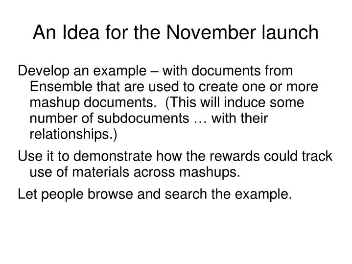 An Idea for the November launch