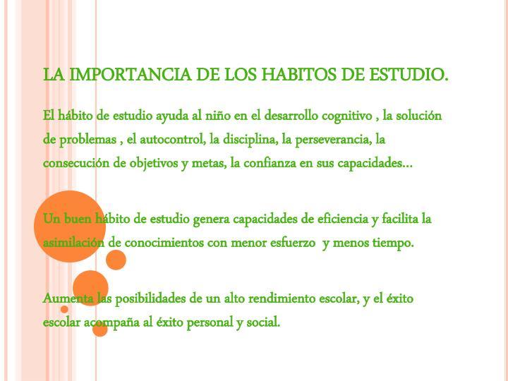LA IMPORTANCIA DE LOS HABITOS DE ESTUDIO.