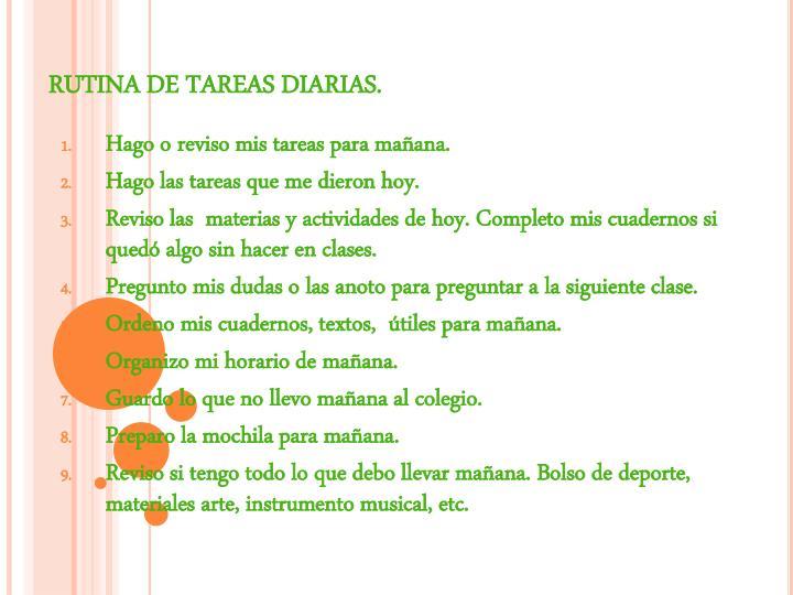 RUTINA DE TAREAS DIARIAS.