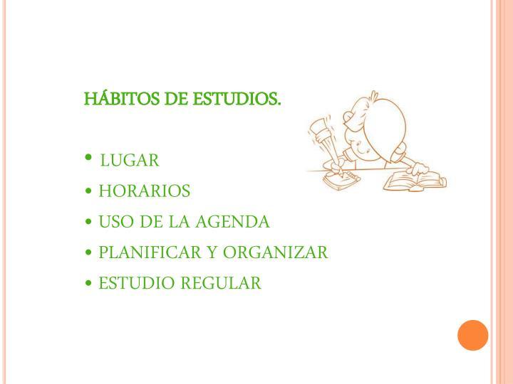 HÁBITOS DE
