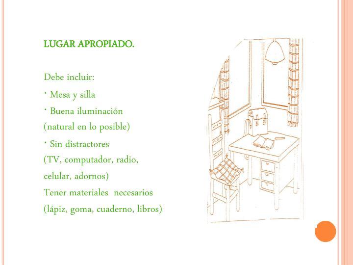 LUGAR APROPIADO