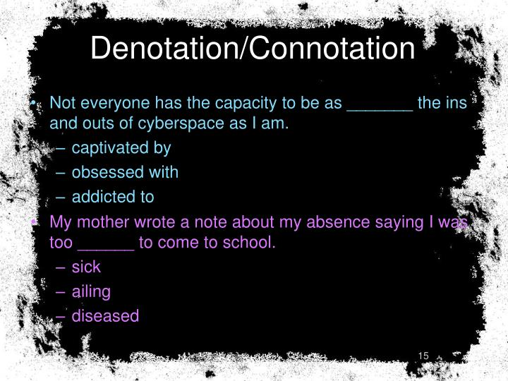 Denotation/Connotation