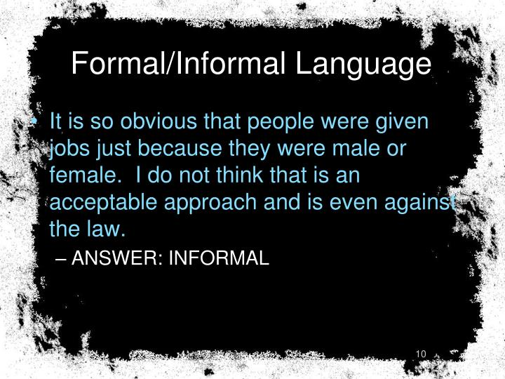 Formal/Informal Language