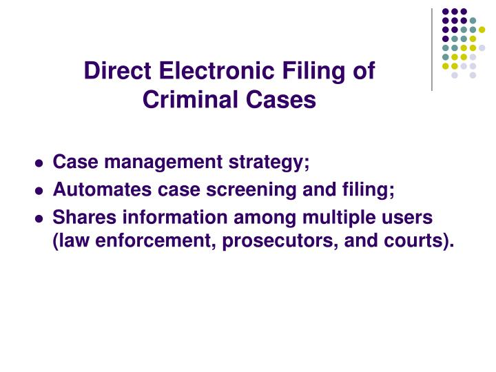Direct Electronic Filing of